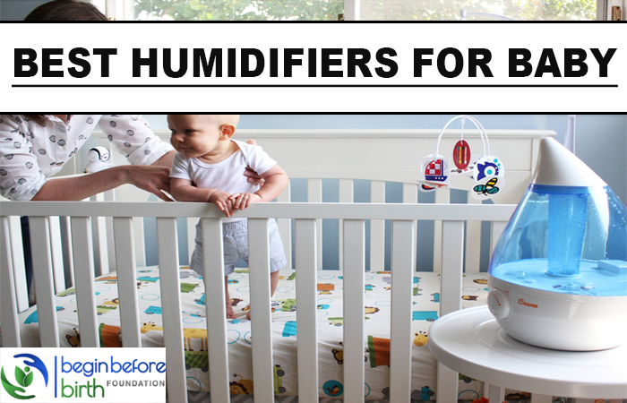 Best Humidifiers For Baby